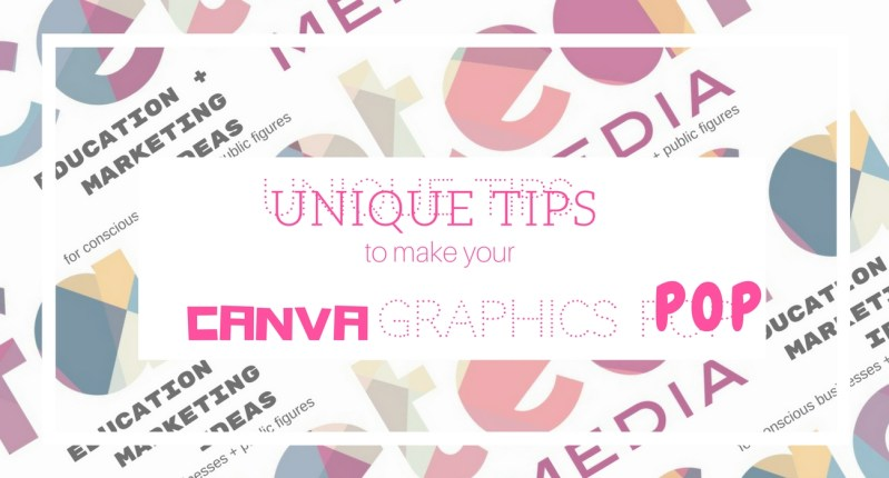 canva, canva designs, graphic design tips, faceted media, how tos, marketing, sales tips, creative agency, hire fm, kimberly hogate