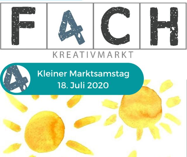 fach4 Kreativmarkt – Kleiner Marktsamstag am 18.07.2020
