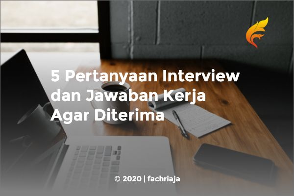 5 Pertanyaan Interview Sales Marketing dan Jawabannya