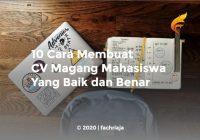 10 Cara Membuat CV Magang Mahasiswa Yang Baik dan Benar