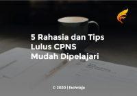 5 Rahasia dan Tips Lulus CPNS Mudah Dipelajari