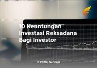 10 Keuntungan Investasi Reksadana Bagi Investor