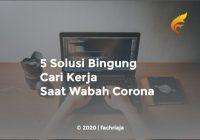 5 Solusi Bingung Cari Kerja Saat Wabah Corona
