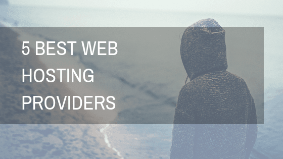 5 Best Web Hosting Providers 2019 22