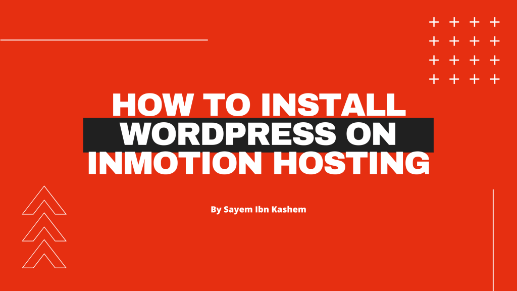 how to install WordPress on inmotion hosting