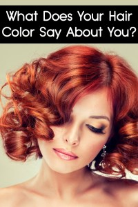 What Does Your Hair Color Say About You?