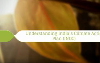 Understanding India's Climate Action Plan (INDC) Video Featured Image