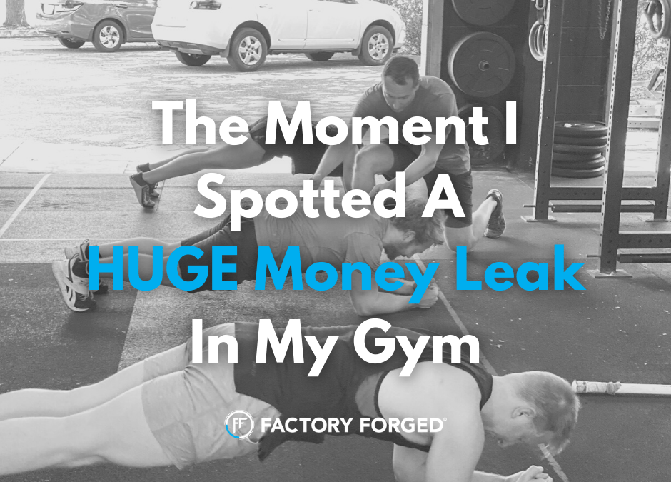 The Moment I Spotted a Huge Money Leak In My Gym