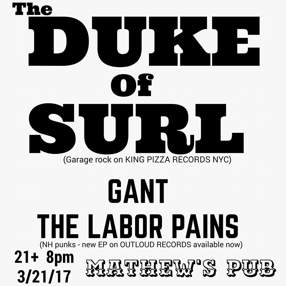 Rock n' roll with The Duke of Surl, Gant, Labor Pains & Color Hex at Mathew's tonight