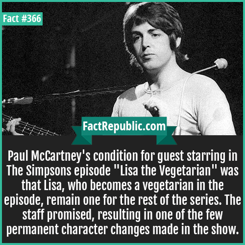 366. Paul McCartney-Paul McCartney's condition for guest starring in The Simpsons episode
