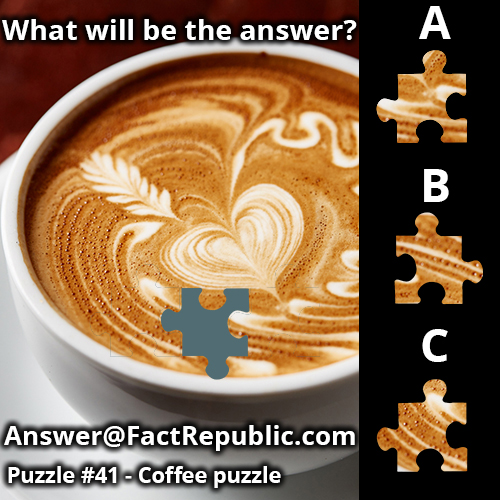 Puzzle 41 FactRepublic Answer, Coffee Puzzle Answer