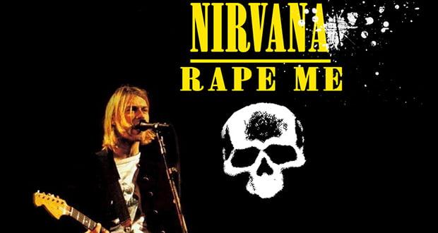 Rape Me song