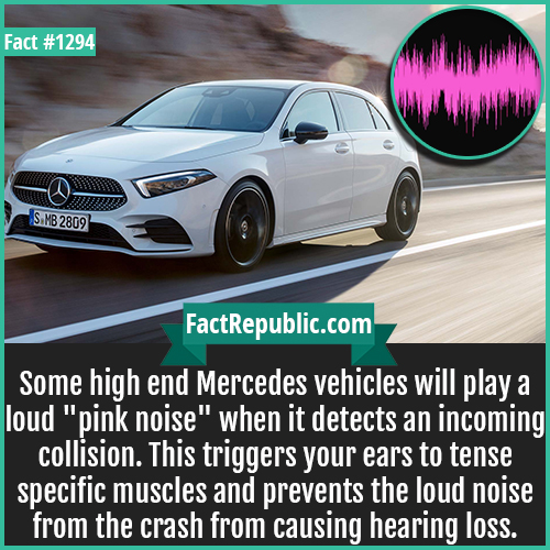 1294. Mercedes Pink Noise-Some high-end Mercedes vehicles will play a loud