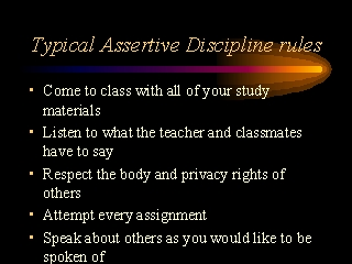 Typical Assertive Discipline Rules