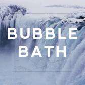 Bubble Bath- Death of Pop