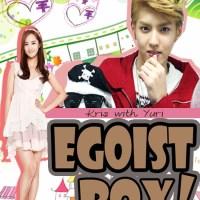 [Drabble] Egoist Boy!