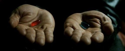 Red pill - Blue pill