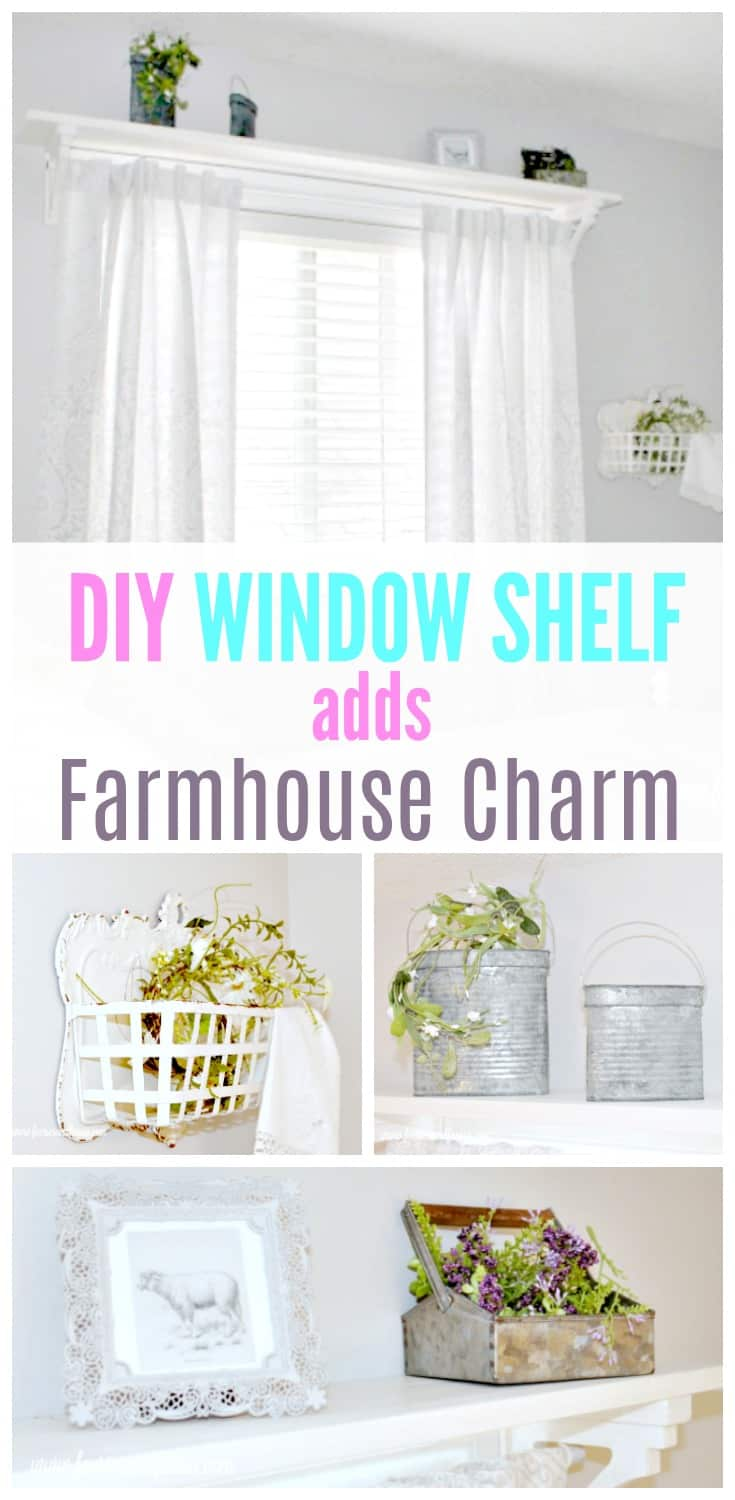 A DIY window shelf collage that shows the window shelf in a room with various farmhouse accessories. DIY window shelf, DIY window rod, DIY window treatment,