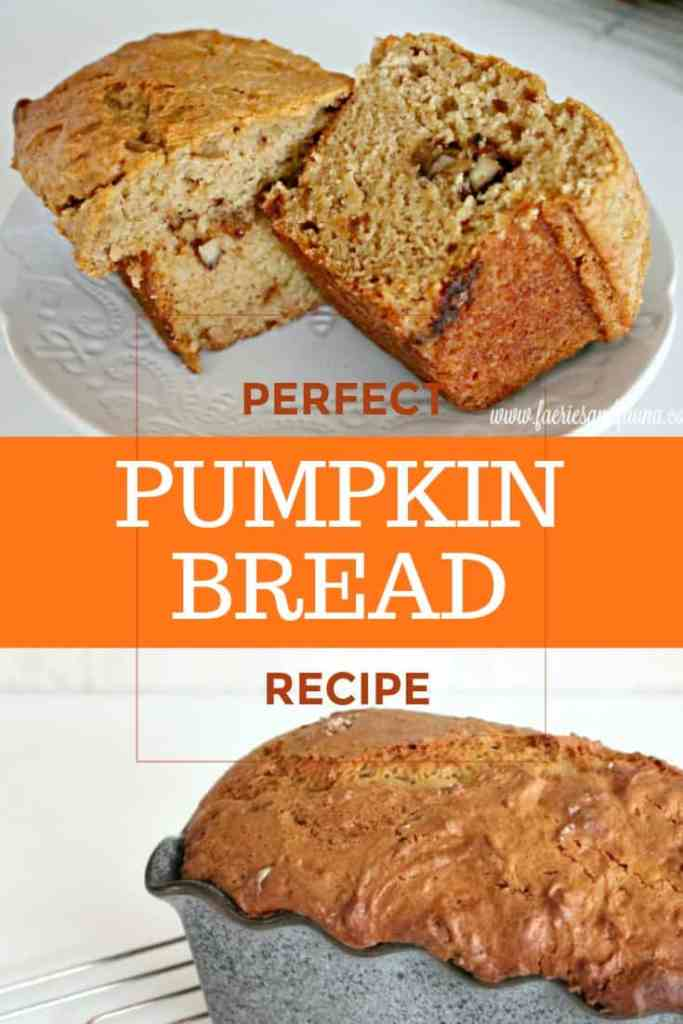 Perfect Pumpkin Bread Recipe showing a loaf.
