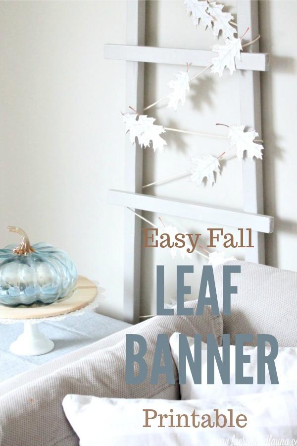 DIY Fall Banner using Fall leaf printable.