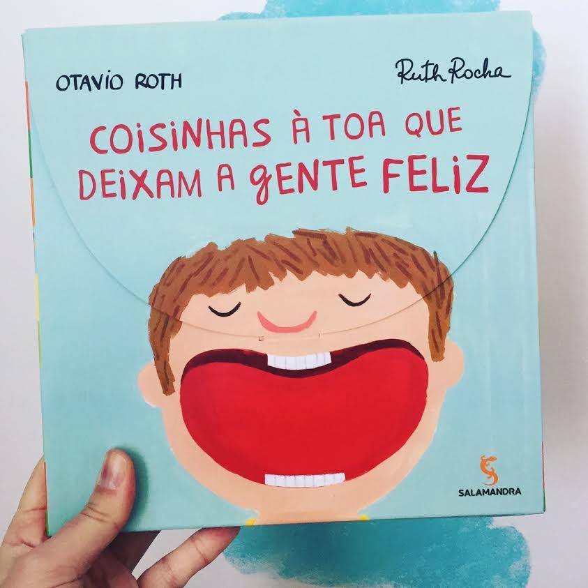Coisinhas à toa que deixam a gente feliz - Otavio Roth e Ruth Rocha