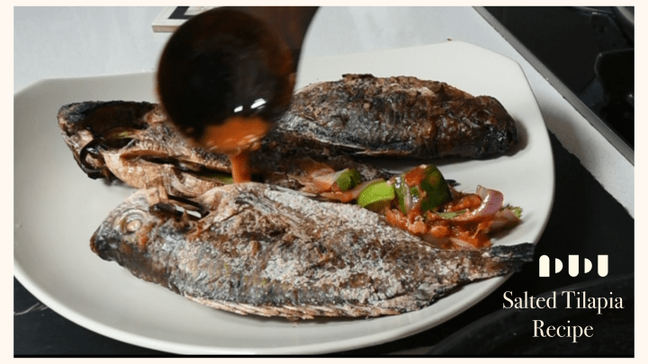 Salted Tilapia Fish recipe