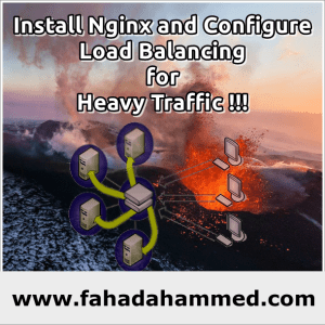 Install_Nginx_and_Configure_Load_Balancing_for_Heavy_Traffic