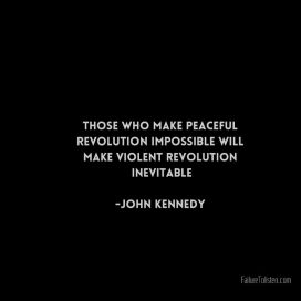 kennedy revolution inevitable.666