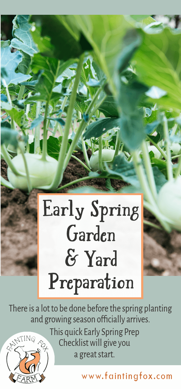 Early Spring Garden & Yard Preparation