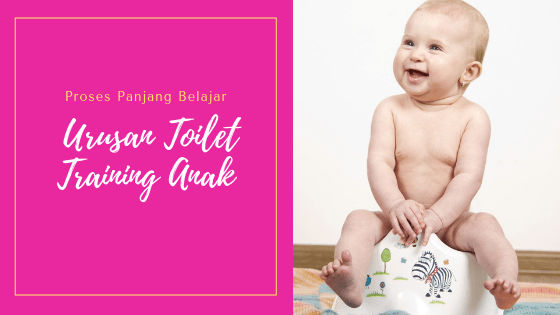 Toilet Training Anak
