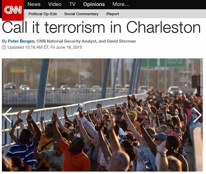 CNN: Call It Terrorism in Charleston