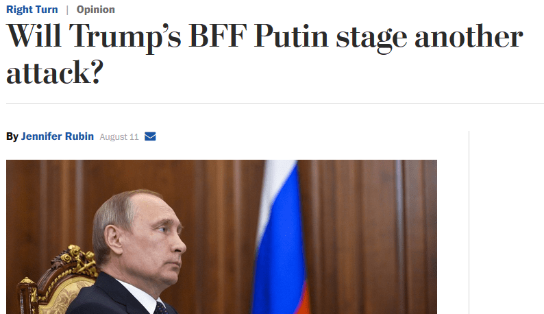 Washington Post: Will Trump's BFF Putin Stage Another Attack?