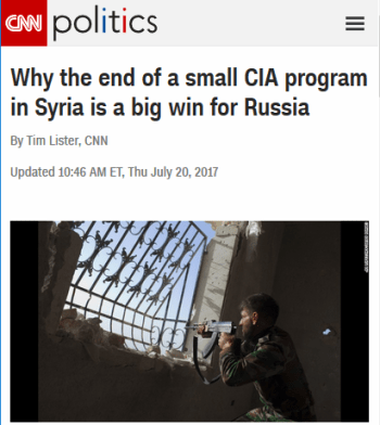CNN: Why the End of a Small CIA Program in Syria Is a Big Win for Russia