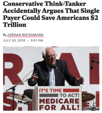 Slate: Conservative Think-Tanker Accidentally Argues That Single Payer Could Save Americans $2 Trillion