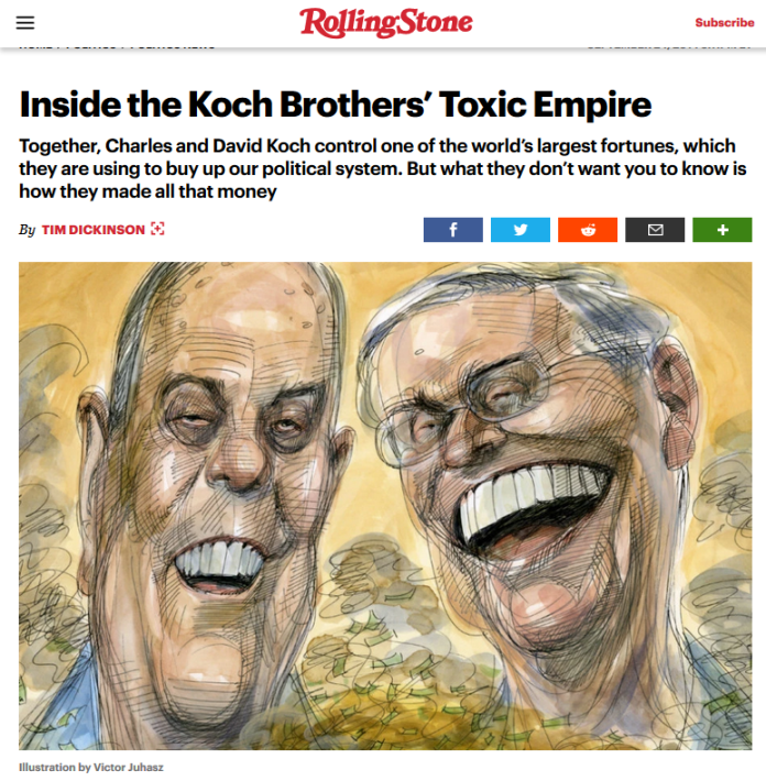 Rolling Stone: Inside the Koch Brothers' Toxic Empire.