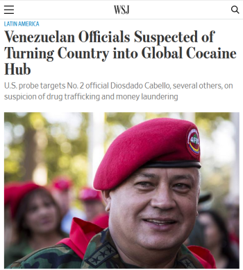 WSJ: Venezuelan Officials Suspected of Turning Country into Global Cocaine Hub