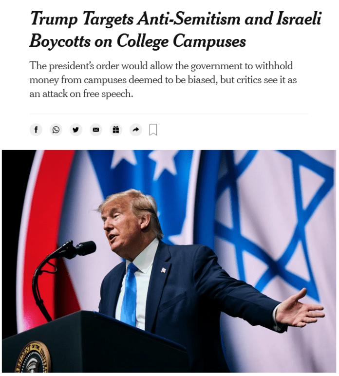 NYT: Trump Targets Anti-Semitism and Israeli Boycotts on College Campuses
