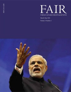 FAIR (Foreign Affairs Insights & Reviews) March-May, 2014 Volume 2 Issue 2