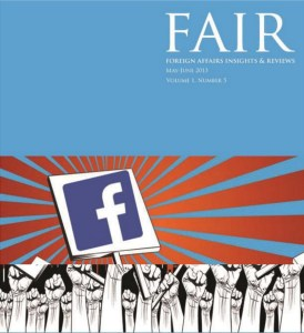 FAIR (Foreign Affairs Insights & Reviews) May-June, 2013 Volume 1, Number 5
