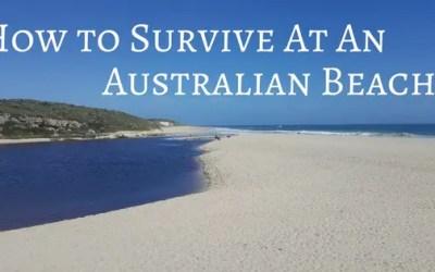 How to Survive at an Australian Beach