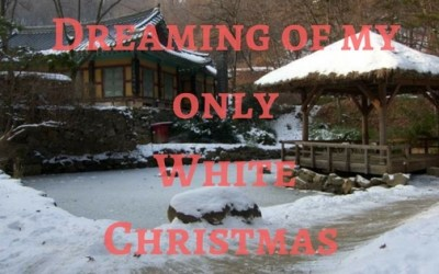 Dreaming of my Only White Christmas