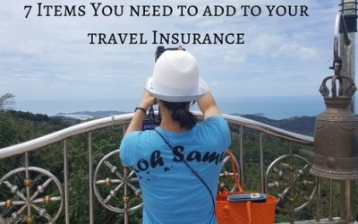 7 Items You Need To Add To Your Travel Insurance