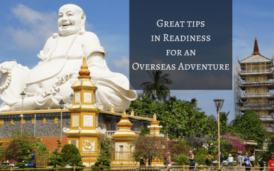 Great Tips in Readiness for an Overseas Adventure
