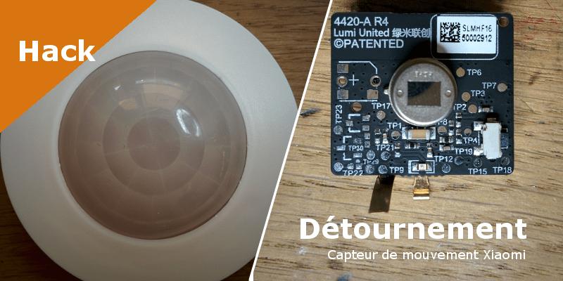 detournement_capteur_presence_xiaomi