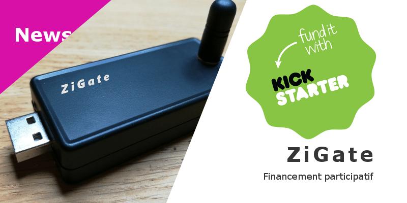 ZiGate en financement participatif
