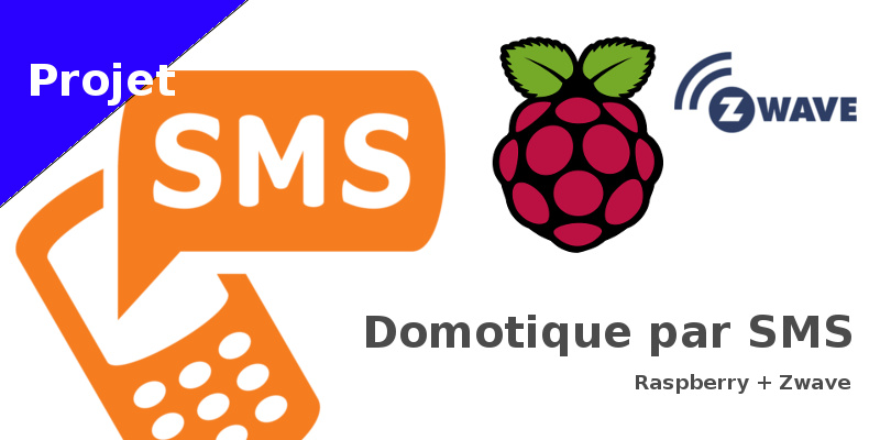 domotique_sms_raspberry_zwave