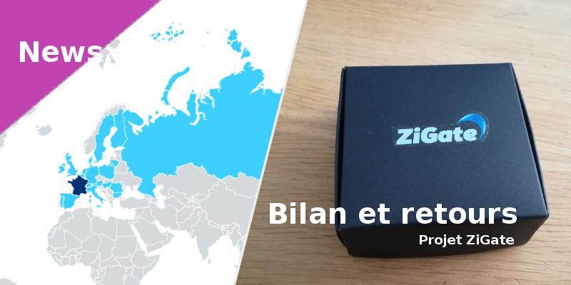 ZiGate - bilan et retours sur la passerelle ZigBee
