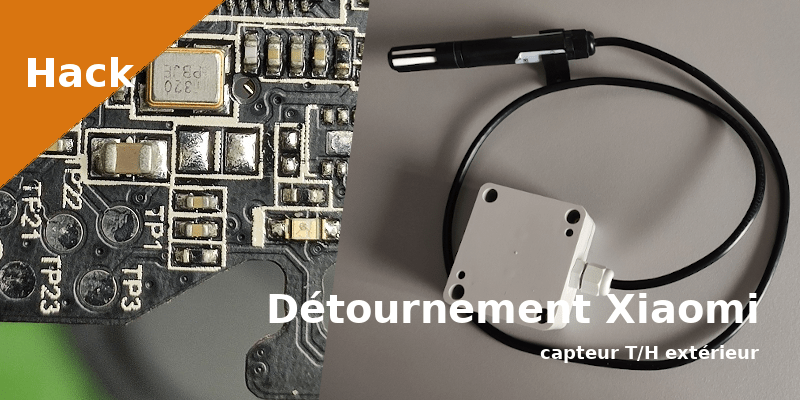 detournement_xiaomi_capteur_temperature_humidite_exterieur