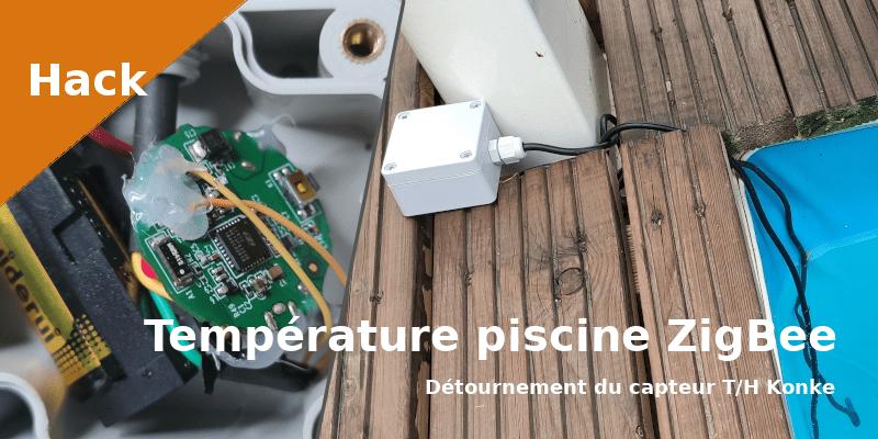 Capteur_température_Zigbee_piscine_detournement_konke