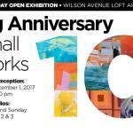 Big Anniversary: Small Works at Wilson Avenue Loft Artists